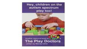 Hey, Children on the Autism Spectrum Play Too!